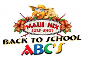 Maui Nix Back to School ABCS